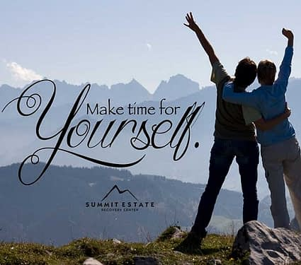 Make Time For Yourself-Self-Expression In Recovery-Summit Estate