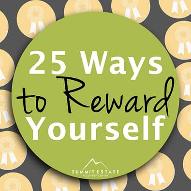 Ways To Reward Yourself Without Alcohol Or Drugs