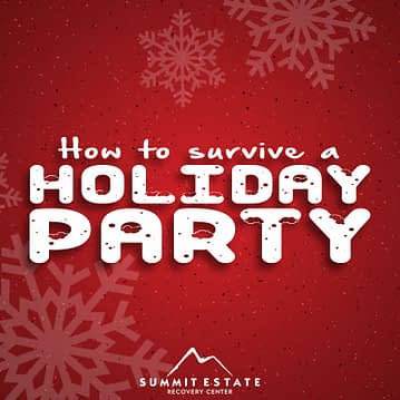 How To Survive A Holiday Party