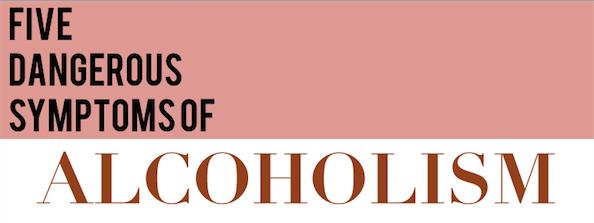 5 dangerous symptoms of alcoholism infographic